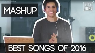 download lagu Best Songs Of 2016 Mashup  Alex Aiono Cover gratis