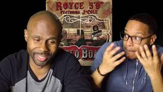 Royce Da 5 9 Boblo Boat Ft J Cole Reaction