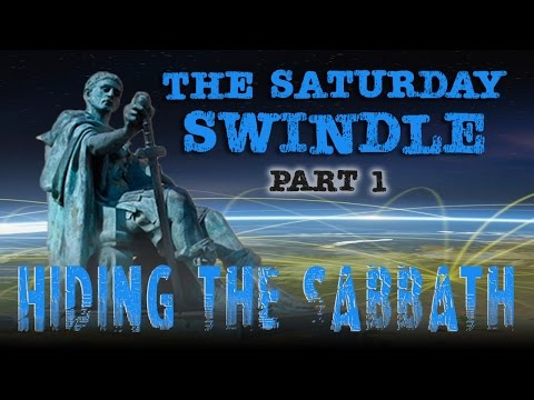 The Saturday Swindle: Hiding the Sabbath - Part 1