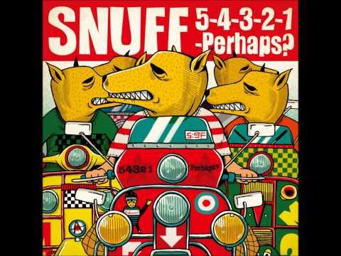 Snuff - Efl