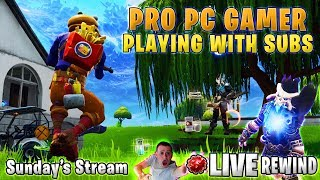 👷 Playing with SUBS 👍 PRO PC Gamer   FREE 🎧 GIVEAWAY ► Fortnite Battle Royale 🔴 Live Rewind