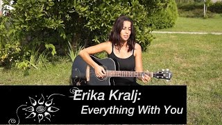 Erika Kralj - Everything With You (avtorska)