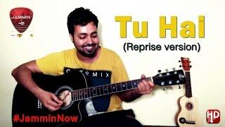 Tu Hai - (Reprise) | Jonita Gandhi | Salim-Sulaiman | #jamminmasterclass | Cover by  Sushant Gupta