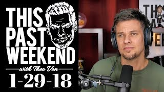 1-29-18 Great Uncle Issues | This Past Weekend w/ Theo Von #70