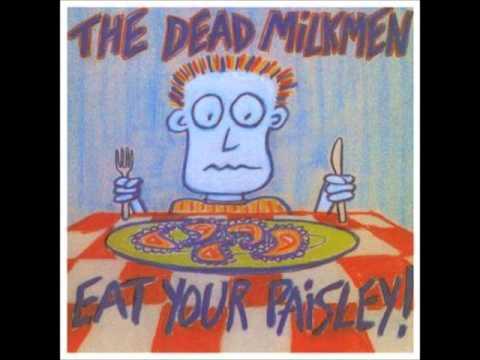 Dead Milkmen - Two Feet Off The Ground