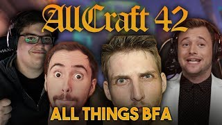 ALLCRAFT #42 - All things BFA! ft. Asmongold, Hotted, Mercader & Rich!