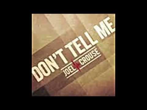 Joel Crouse - Dont Tell Me