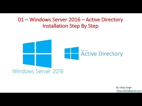 01 – Windows Server 2016 – Active Directory Installation Step By Step