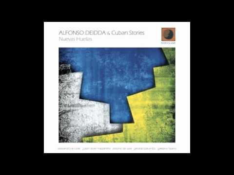 Alfonso Deidda & Cuban Stories - ...Y Tu? (Nuevas Huellas - Dodicilune Records)
