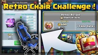 """קלאש רויאל - משחקים באתגר ה-""""רטרו צאלנג"""" עם כיסא ?! ( רטרו רויאל צאלנג ! )"""