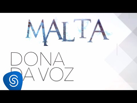 Malta - Dona da Voz (Lyric Video)