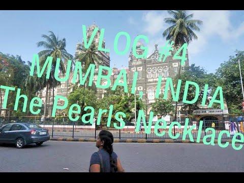 VLOG #4   Living in Mumbai