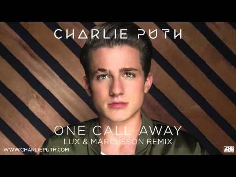 download lagu Charlie Puth - One Call Away Lux & Marcusson Remix gratis