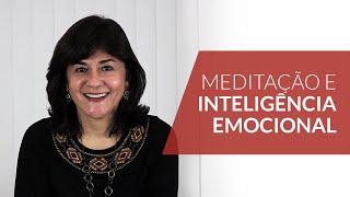 Meditação e Inteligência Emocional