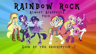 Equestria girls - Rainbow Rocks (almost) Acappella Pack