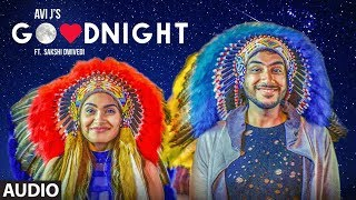 "Good Night: Avi J AUDIO SONG | Enzo | ""Latest Punjabi Songs 2018"" | T-Series"