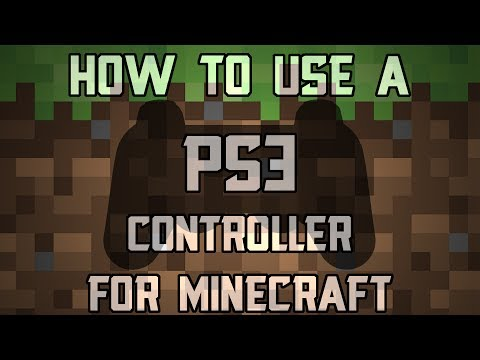 How to use a PS3 Controller for Minecraft [PC]