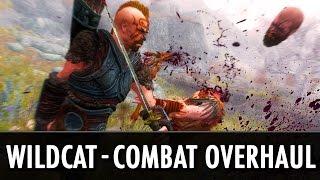 Skyrim Mod: Wildcat - Combat of Skyrim