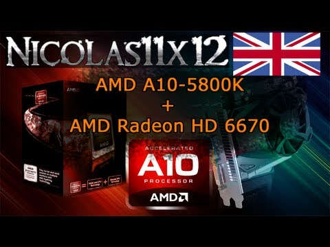AMD A10-5800K APU in Dual Graphics with the AMD Radeon HD 6670 Review