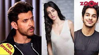 Hrithik Roshan EXPLAINS his stand on #MeToo | Ananya & Ishaan to pair up for their next? and more