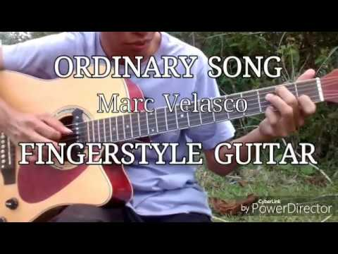 Ordinary Song by Marc Velasco (Fingerstyle guitar cover)