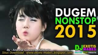Download Lagu Dugem Nonstop 2015 Anti Galau Brow House Musik Remix ► DJ EXOTIS Mabes™ Gratis STAFABAND