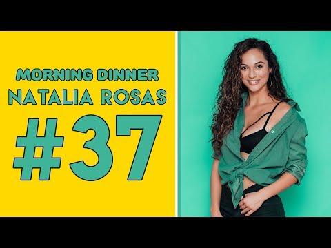 Super Model Citizen | The Morning Dinner #37 - Natalia Rosas