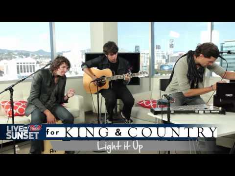 Live On Sunset - For King &amp; Country &quot;Light It Up&quot; Performance