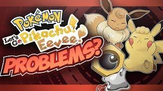 Problems with Pokémon Let's Go Pikachu & Eevee?