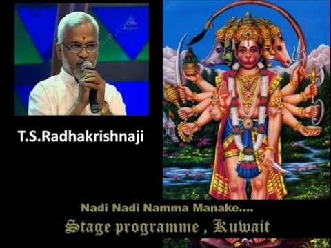 Nadi Nadi Namma Manake.... Kannada Hanuman Stuti T.s.radhakrishnaji video