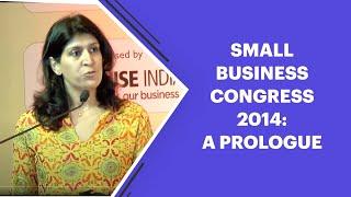 Small Business Congress 2014  A Prologue