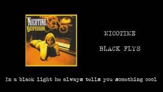 Watch Nicotine Black Flys video