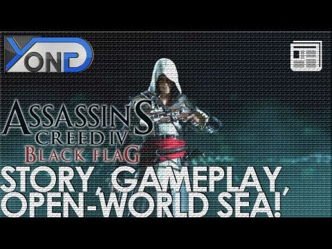 Assassin's Creed 4: Black Flag - Story, Open-World Sea, Gameplay Info, Harpooning, and MUCH MORE!
