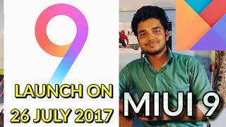 Miui 9 Launch on 26th July 2017 | China Rom Only | Hindi
