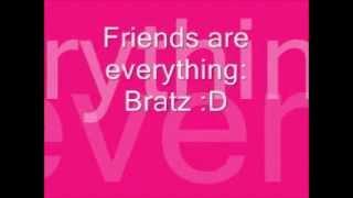 Watch Bratz Friends Are Everything video