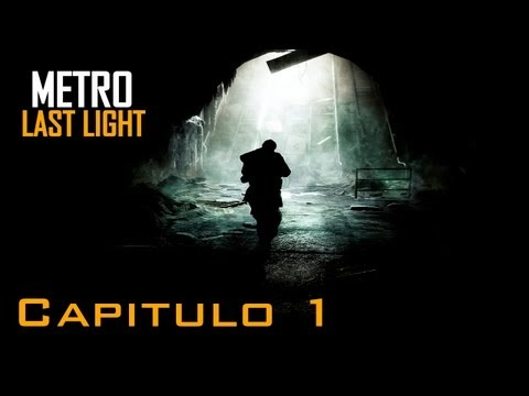 Metro Last Light Gameplay Walkthrough - Parte 1 (Xbox 360/PS3/PC) HD