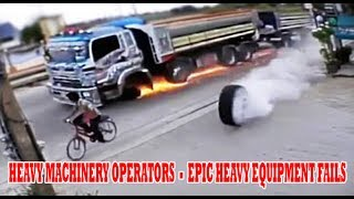 HEAVY MACHINERY OPERATORS FAIL | EPIC HEAVY EQUIPMENT FAILS COMPILATION