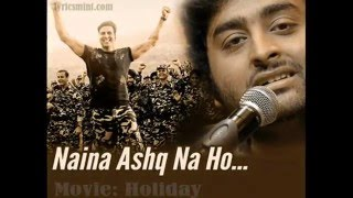 download lagu Naina Ask Na Ho... 2015 Arijit Singh Holiday Movie gratis