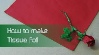 Making Tissue Foil (origami Paper)