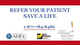 Refer Your Patient, Save a Life ~ AHEC