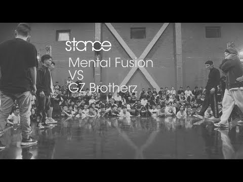 Mental Fusion Vs Gz Brotherz 4 Stance Sto 18th Anniversary
