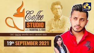 COFFEE STUDIO WITH MUDITHA AND ISHI II 2021-09-19