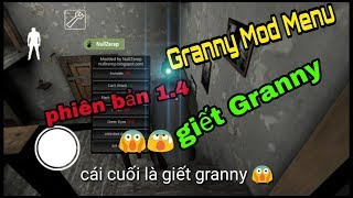 [ Granny ]  Mod menu granny 1.4 link tải description