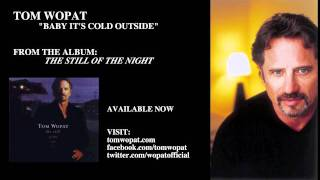 Tom Wopat - Baby It's Cold Outside (feat. Antonia Bennett)