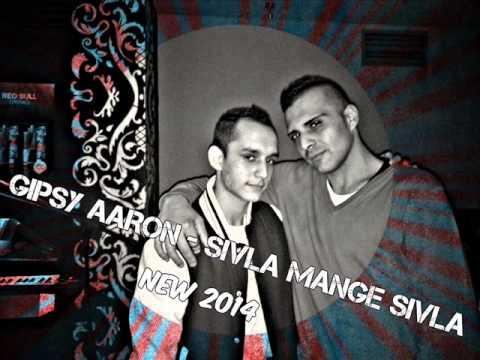 Gipsy Aaron - Sivla mange sivla 2014