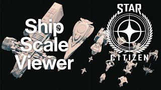 Ship Scale Viewer   Star Citizen
