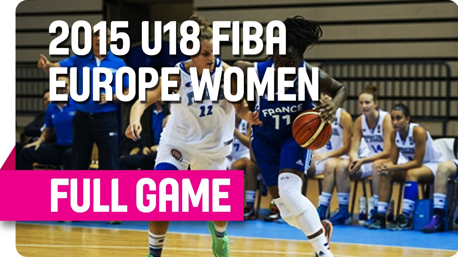 Italy v France - Group A - Live Stream - 2015 U18 European Championship Women