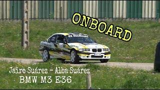 [ON BOARD] Jairo Suarez -Alba Suárez | BMW M3 E36 | Rallysprint de Llanera 2019