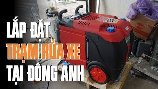 Lắp đặt trạm rửa xe với Máy rửa xe hơi nước nóng, Cầu nâng 1 trụ rửa xe Senok -  Ấn Độ tại Đông Anh