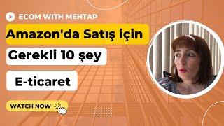 Amazon'da satış yapmak için gerekli 10 şey #1